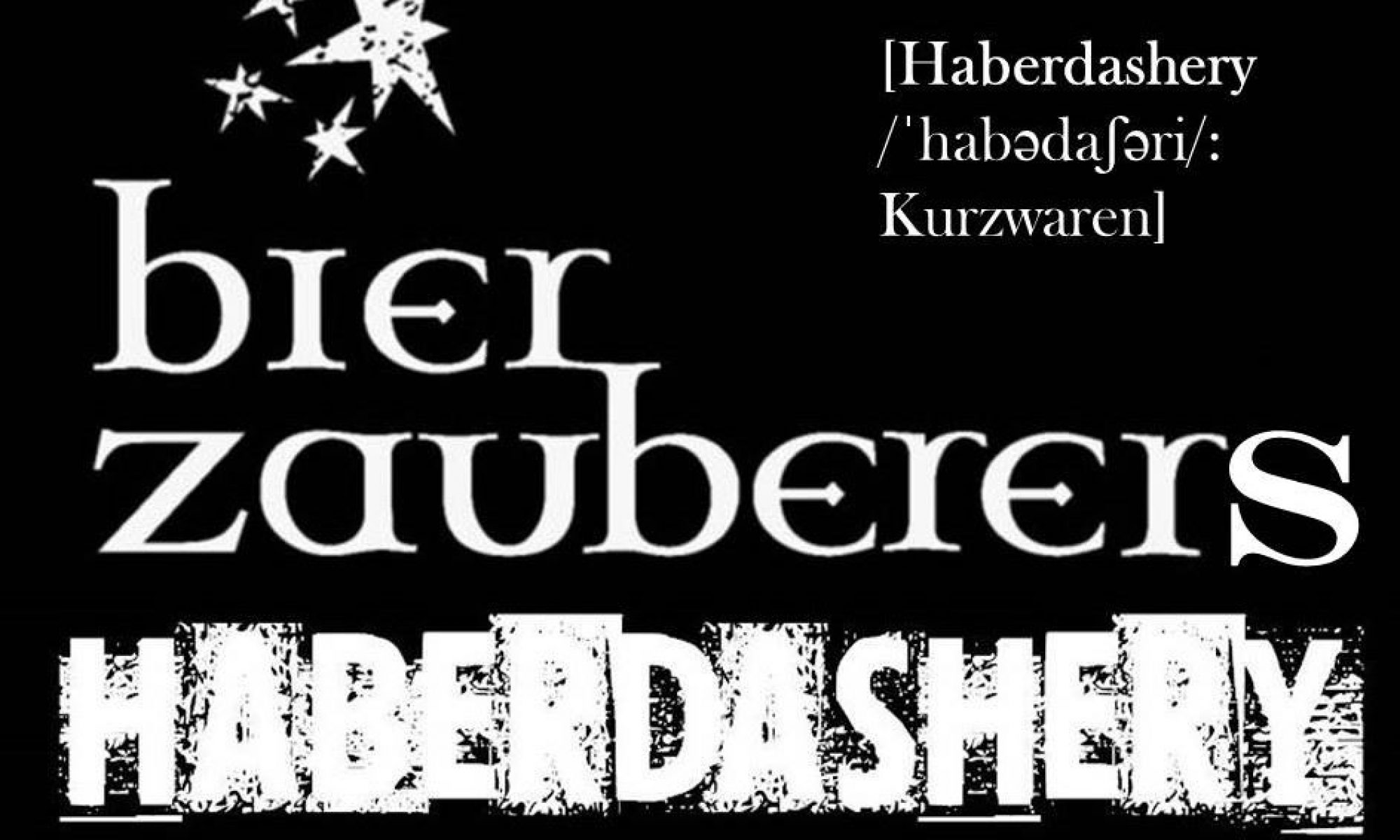 BIERZAUBERERS HABERDASHERY